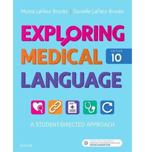 Exploring Medical Language : A Student-Directed Approach (Paperback) (R.N. Myrna LaFleur Brooks & - image 1 of 1