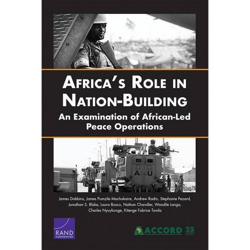 Africa's Role in Nation-Building - by  James Dobbins (Paperback) - image 1 of 1
