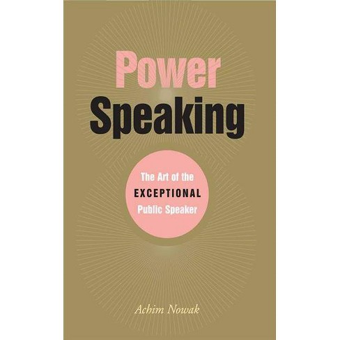 Power Speaking - by  Achim Nowak (Paperback) - image 1 of 1