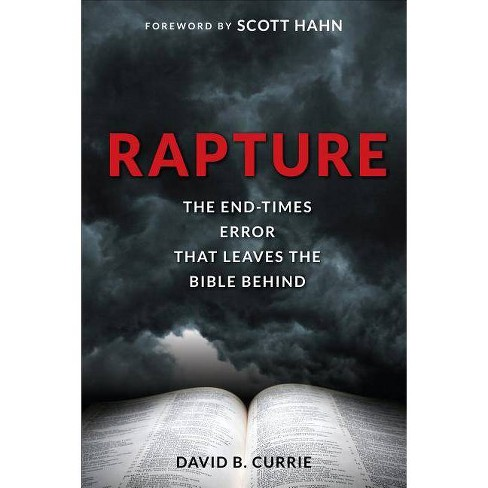 Rapture - by  David B Currie (Paperback) - image 1 of 1