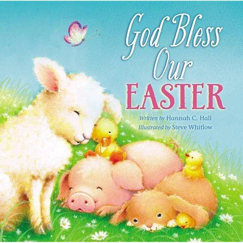 God Bless Our Easter - (God Bless Book) by  Hannah Hall (Board_book) - image 1 of 1