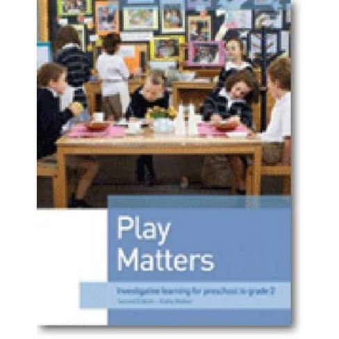 Play Matters - 2 Edition by  Kathy Walker (Paperback) - image 1 of 1