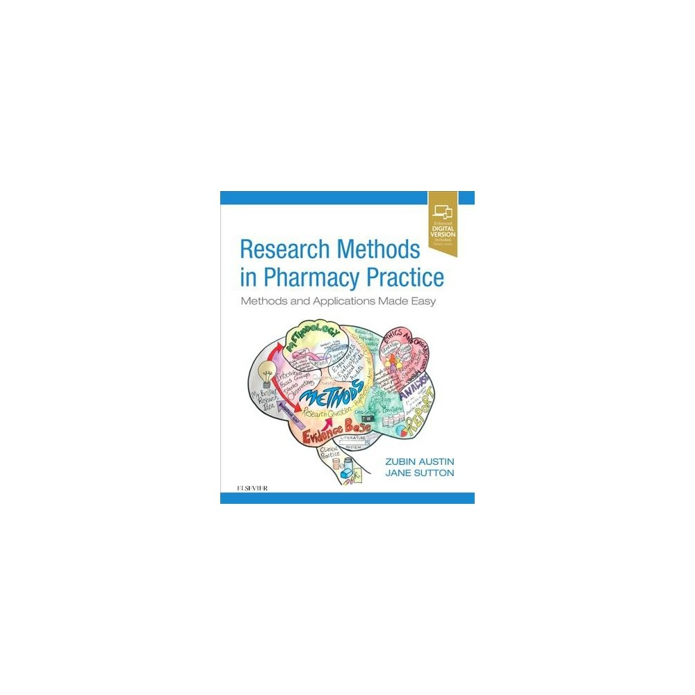 Research Methods in Pharmacy Practice : Methods and Applications Made Easy - 1 Pap/Psc (Paperback)