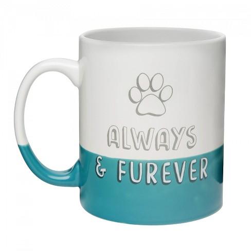 Always And Furever Coffee Mug 30oz