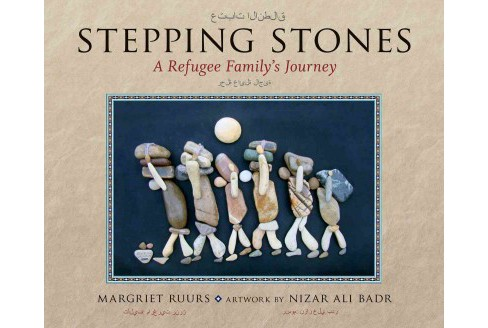 Stepping Stones : A Refugee Family's Journey (Bilingual) (School And Library) (Margriet Ruurs) - image 1 of 1