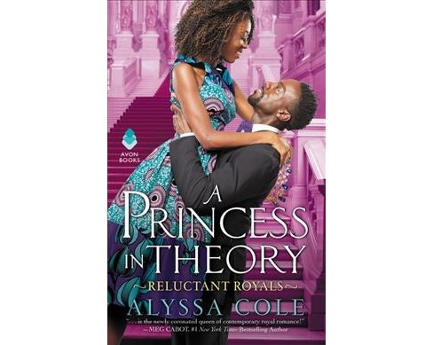 Princess in Theory -  (Reluctant Royals) by Alyssa Cole (Paperback) - image 1 of 1