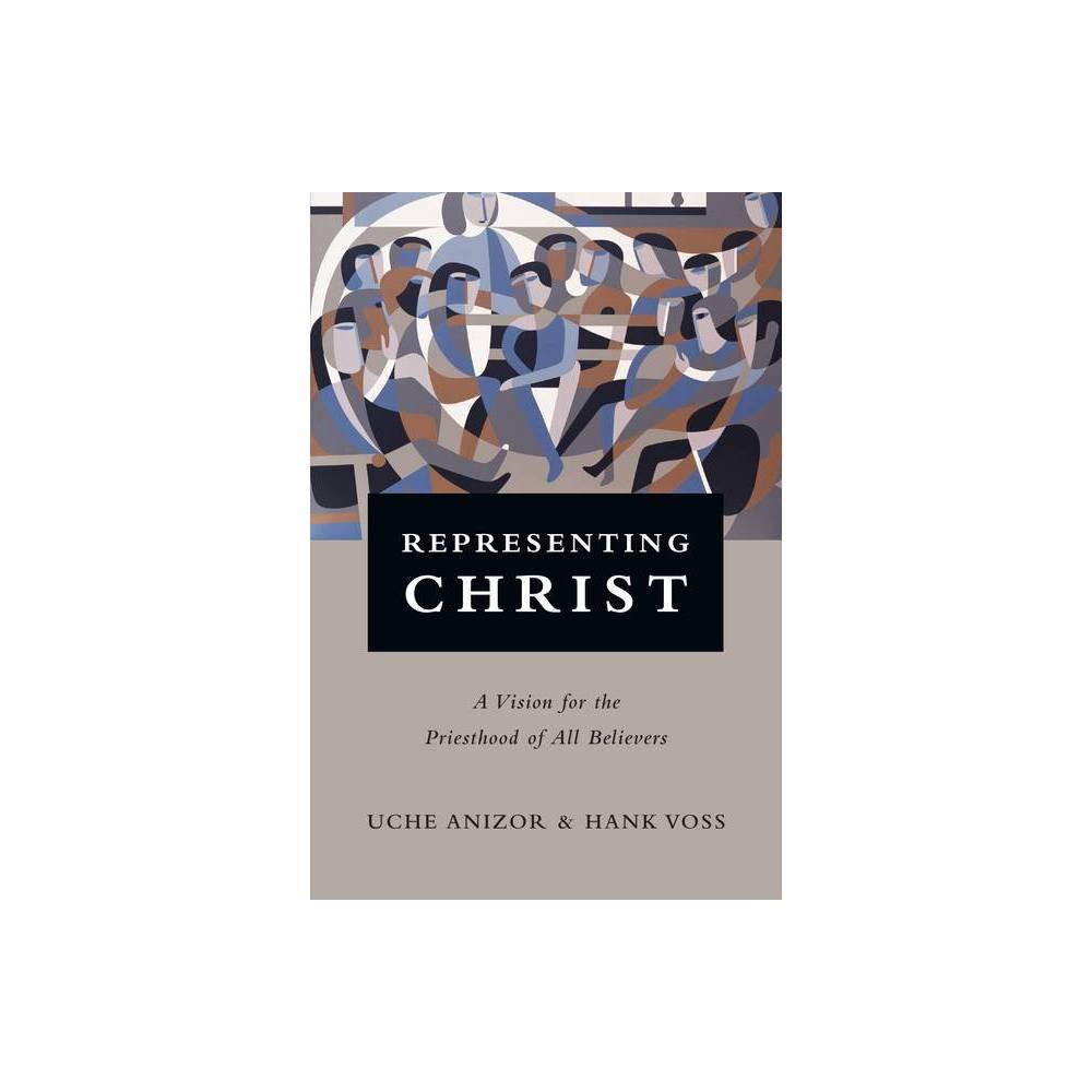 Representing Christ By Uche Anizor Hank Voss Paperback