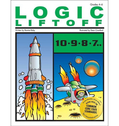 Logic Liftoff (Paperback) (Bonnie Risby) - image 1 of 1