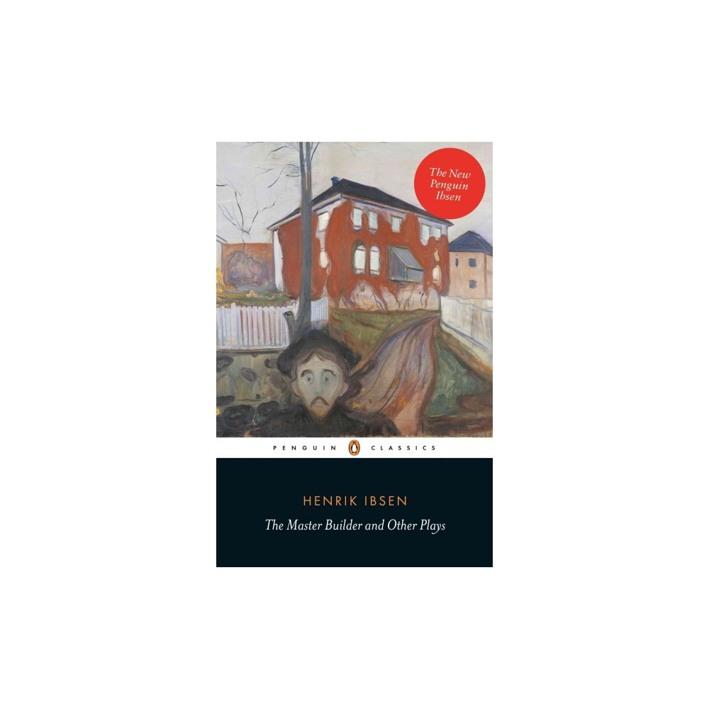 The Master Builder and Other Plays (Paperback)