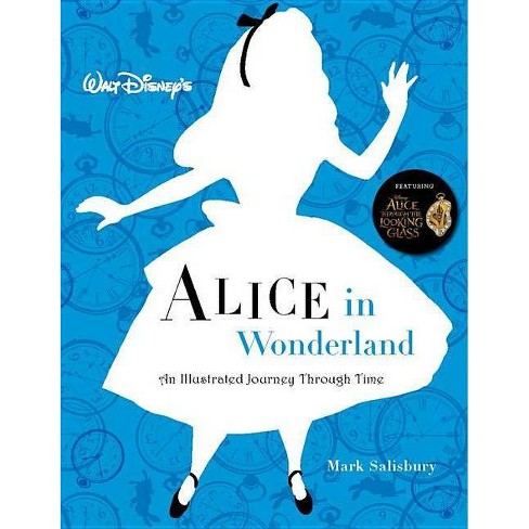 Walt Disney's Alice in Wonderland: An Illustrated Journey Through Time - (Disney Editions Deluxe) - image 1 of 1