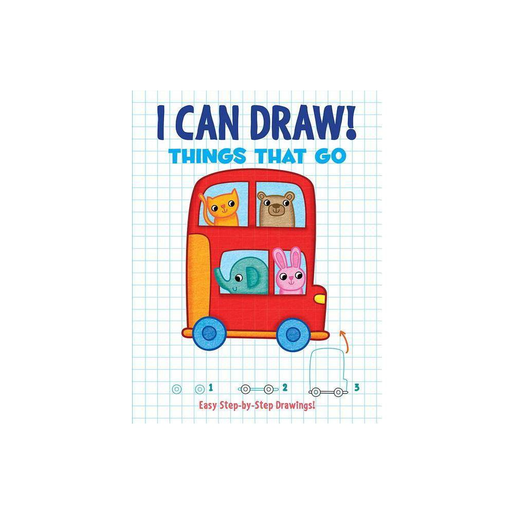 I Can Draw Things That Go By Dover Publications Paperback