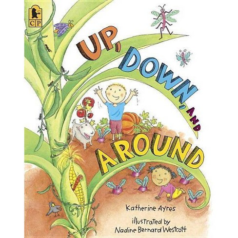 Up, Down, and Around - (Big Books) by  Katherine Ayres (Paperback) - image 1 of 1
