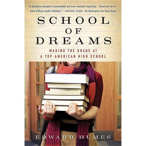 School of Dreams - by  Edward Humes (Paperback) - image 1 of 1