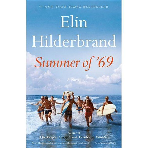 Summer of '69 -  by Elin Hilderbrand (Hardcover) - image 1 of 1
