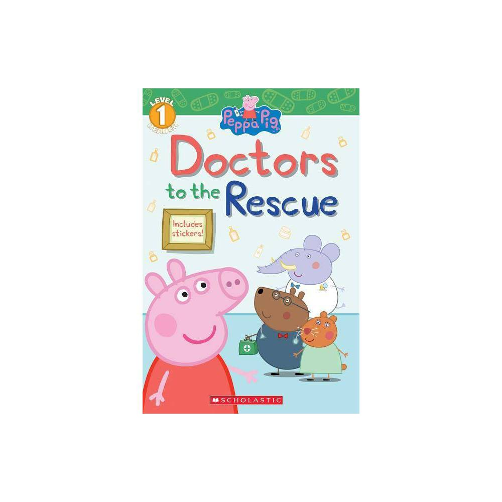 Doctors To The Rescue Peppa Pig By Meredith Rusu Paperback