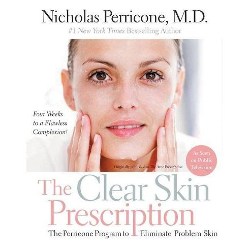 The Clear Skin Prescription - by  Nicholas Perricone (Paperback) - image 1 of 1