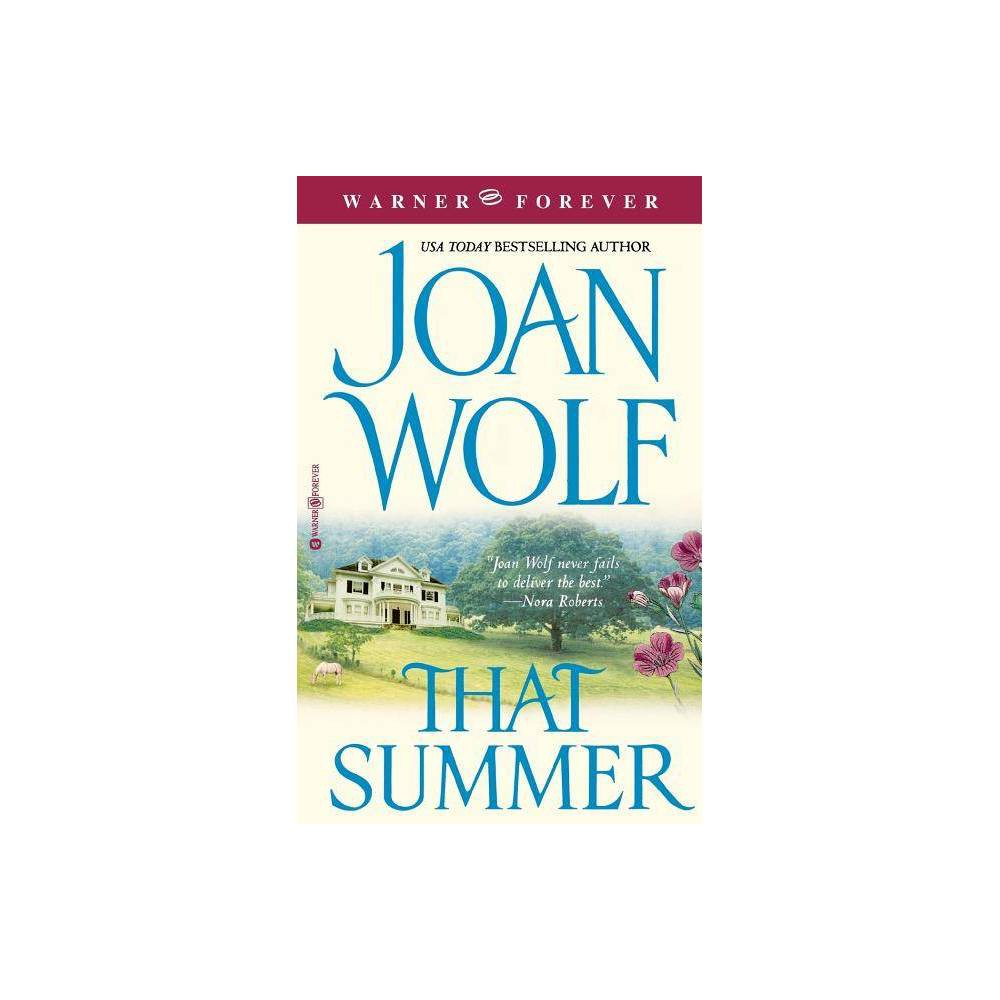That Summer By Joan Wolf Paperback