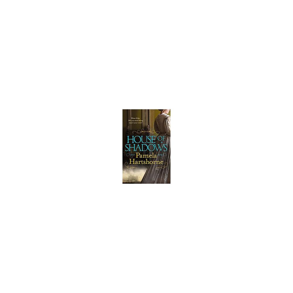 House of Shadows (Paperback) (Pamela Hartshorne)