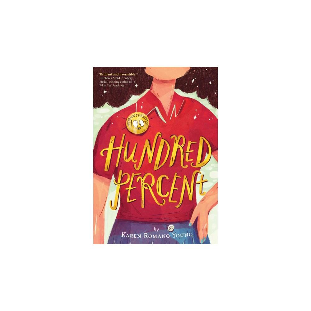 Hundred Percent (Hardcover) (Karen Romano Young)