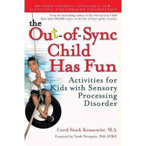 The Out-Of-Sync Child Has Fun - by  Carol Kranowitz (Paperback) - image 1 of 1