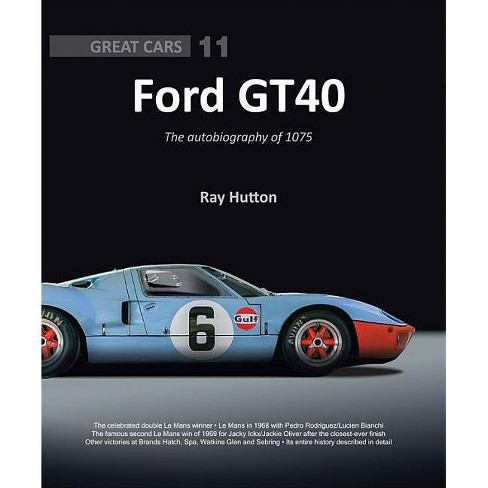 Ford Gt40 - (Great Cars) by  Ray Hutton (Hardcover) - image 1 of 1