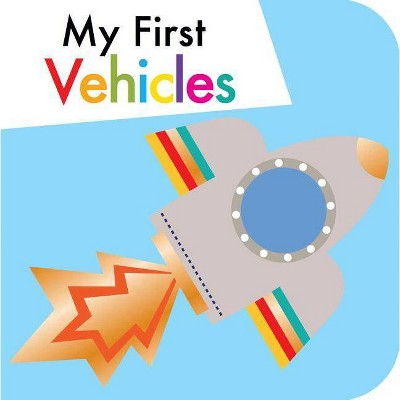 My First Vehicles - (Board Book)