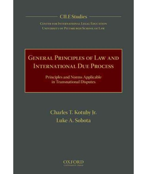 General Principles of Law and International Due Process : Principles and Norms Applicable in - image 1 of 1