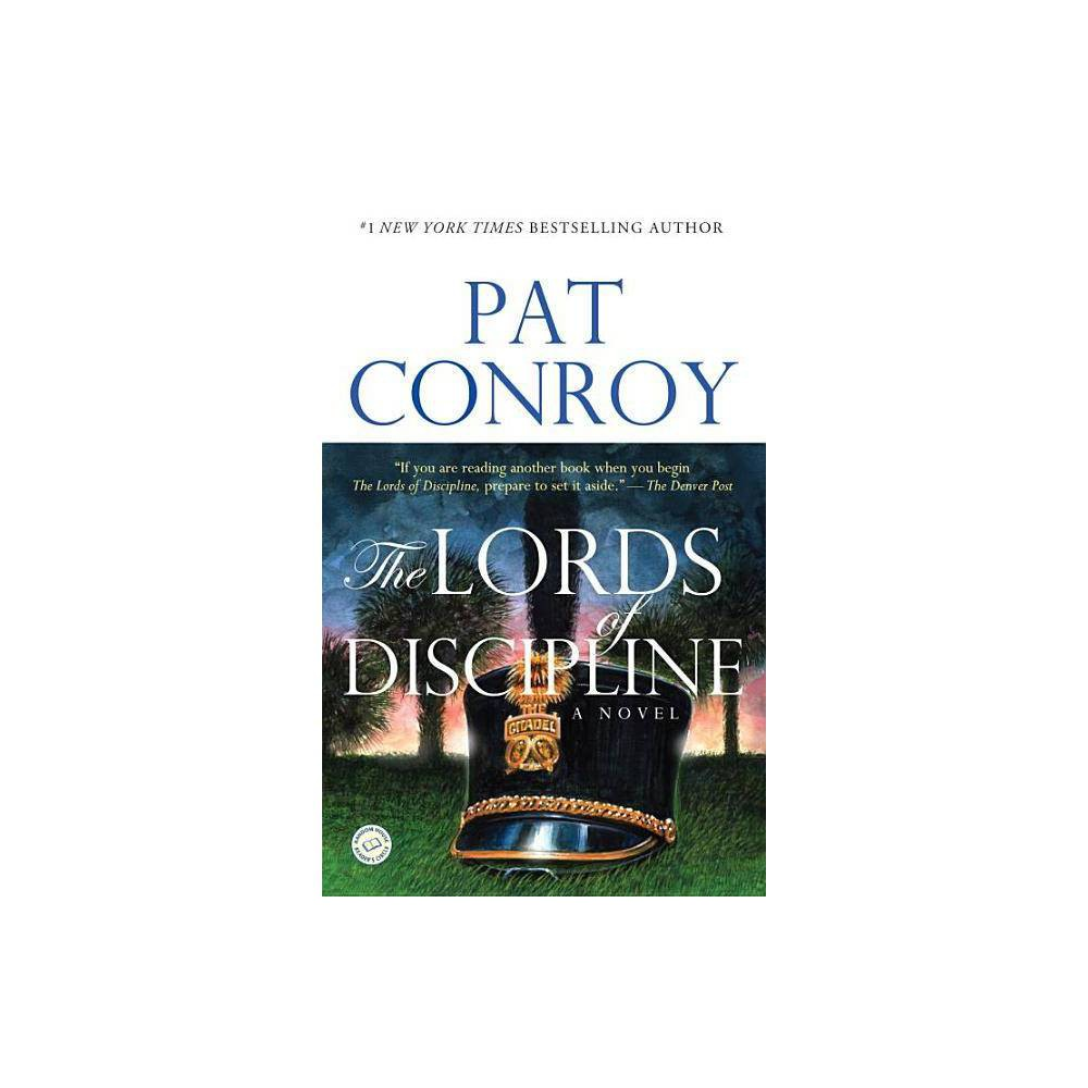 The Lords Of Discipline By Pat Conroy Paperback