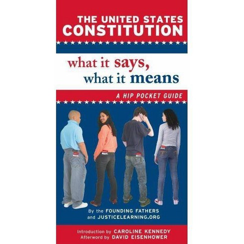 The United States Constitution: What It Says, What It Means - (Paperback) - image 1 of 1