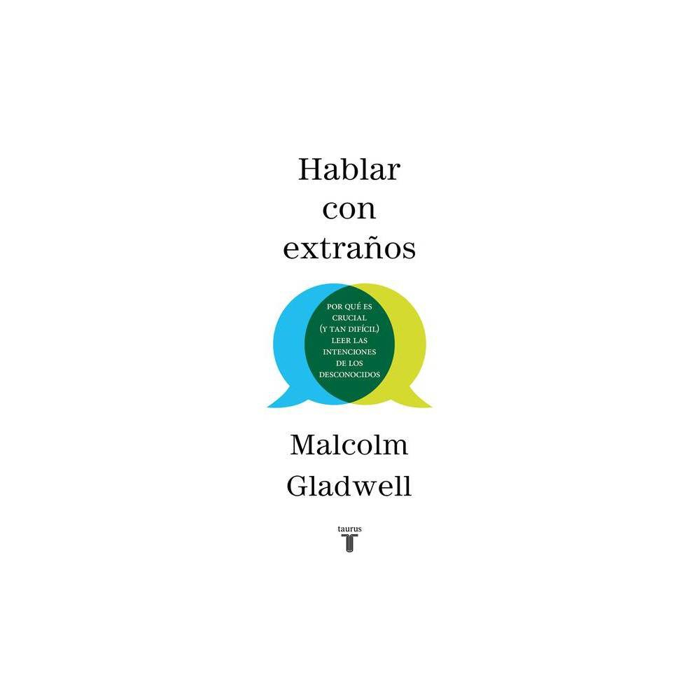 Hablar Con Extra Os Talking To Strangers By Malcolm Gladwell Paperback