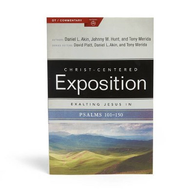 Exalting Jesus in Psalms 101-150, Volume 2 - (Christ-Centered Exposition Commentary) by  Tony Merida & Danny Akin & Daniel L Akin & Johnny M Hunt
