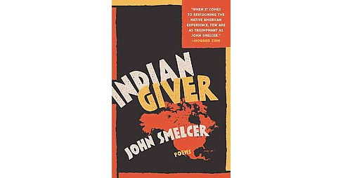 Indian Giver : Poems (Paperback) (John Smelcer) - image 1 of 1