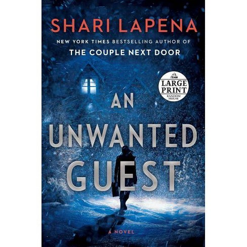 An Unwanted Guest - by  Shari Lapena (Paperback) - image 1 of 1