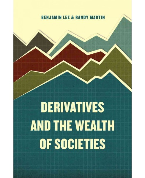 Derivatives and the Wealth of Societies (Paperback) - image 1 of 1