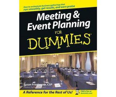 Meeting & Event Planning for Dummies (Paperback) (Susan Friedman) - image 1 of 1