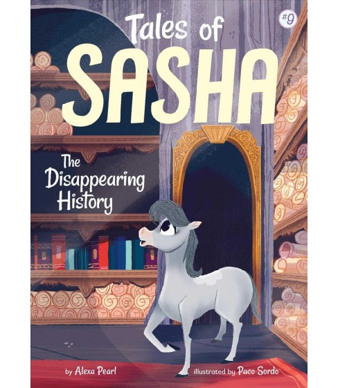 Disappearing History -  (Tales of Sasha) by Alexa Pearl (Paperback) - image 1 of 1