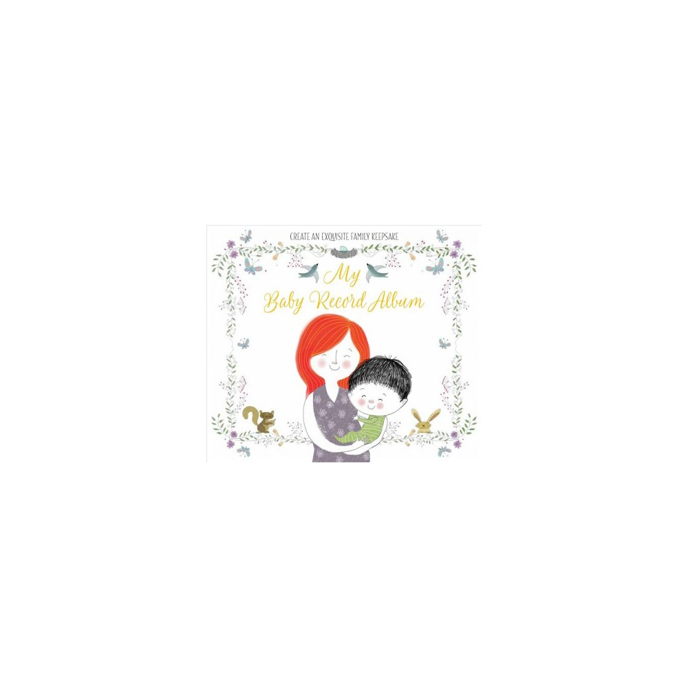 My Baby Record Album - by Elizabeth Golding (Hardcover)