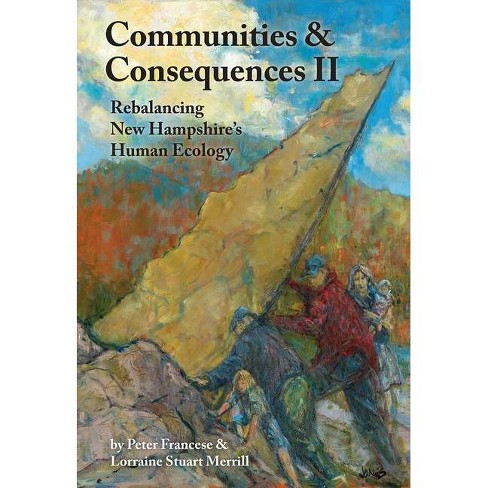 Communities and Consequences II - by  Peter Francese & Lorraine Merrill (Paperback) - image 1 of 1
