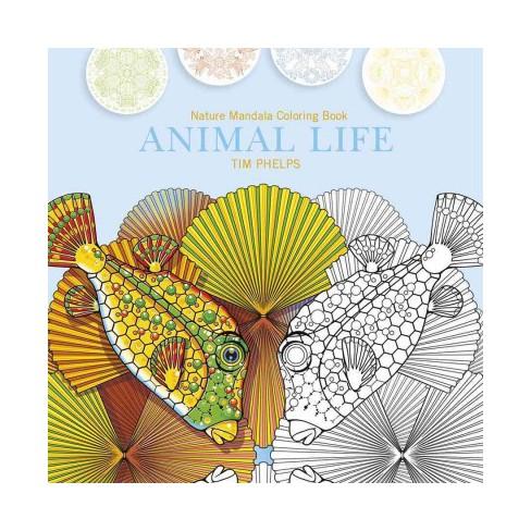Animal Life Nature Mandala Coloring Book Paperback Target