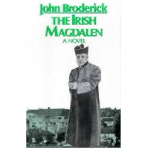 The Irish Magdalen - by  John Broderick (Hardcover) - image 1 of 1