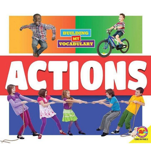 Actions - (Building My Vocabulary) by  Dayna Martin (Paperback) - image 1 of 1