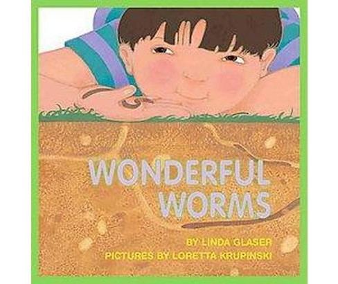 Wonderful Worms (Reprint) (Paperback) (Linda Glaser) - image 1 of 1