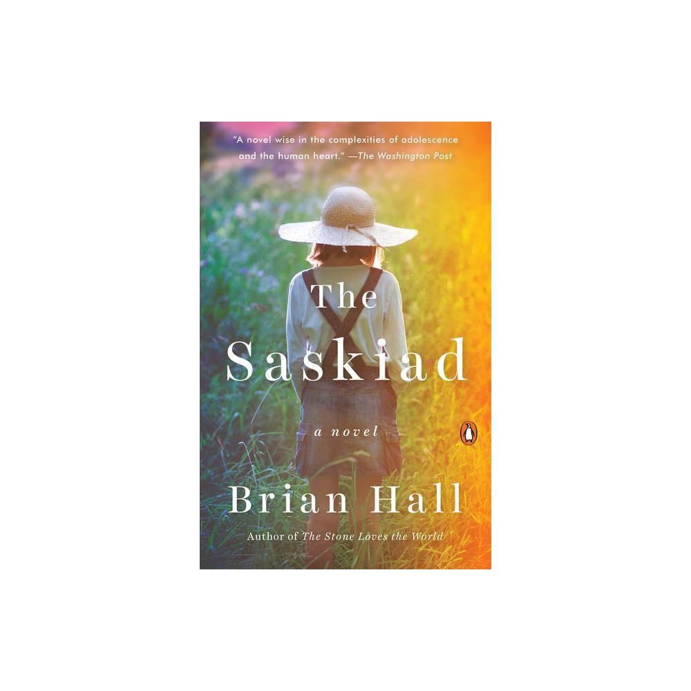 The Saskiad By Brian Hall Paperback