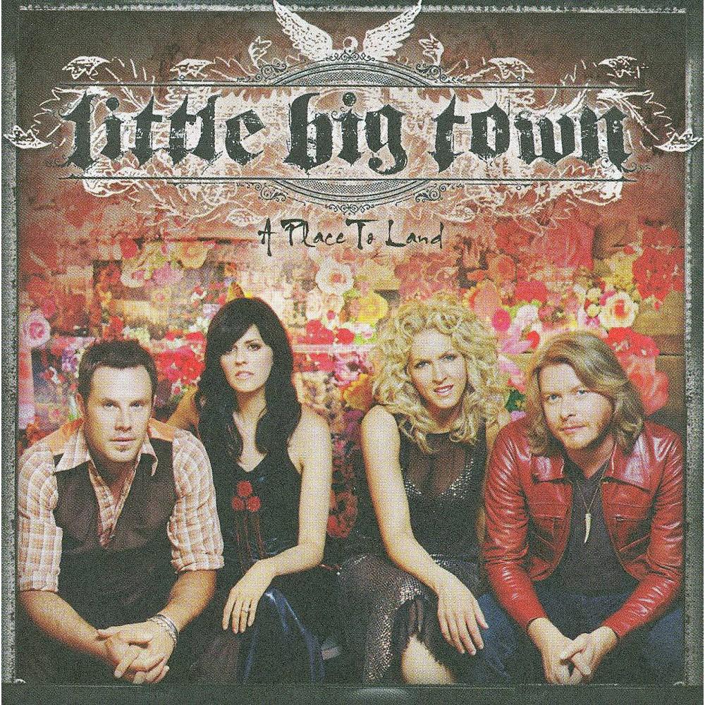 Little Big Town - A Place to Land (Bonus Tracks) (CD)