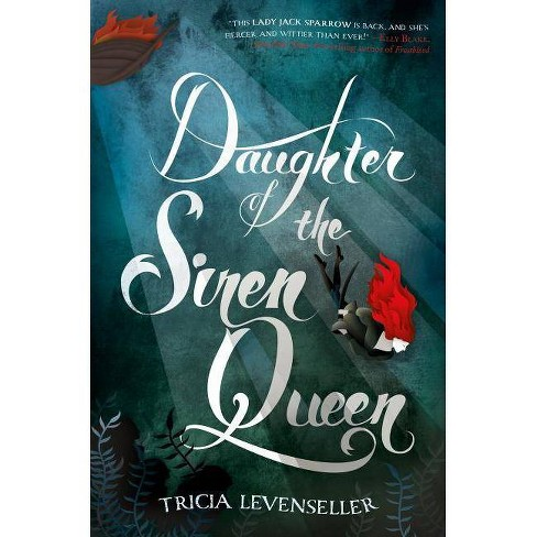 Daughter of the Siren Queen - (Daughter of the Pirate King) by  Tricia Levenseller (Hardcover) - image 1 of 1