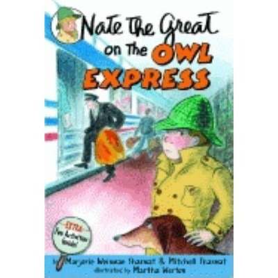 Nate the Great on the Owl Express - (Nate the Great Detective Stories) by  Marjorie Weinman Sharmat (Paperback)
