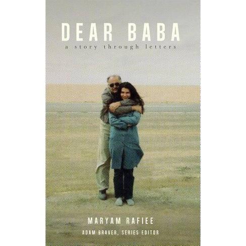 Dear Baba - by Maryam Rafiee (Paperback)