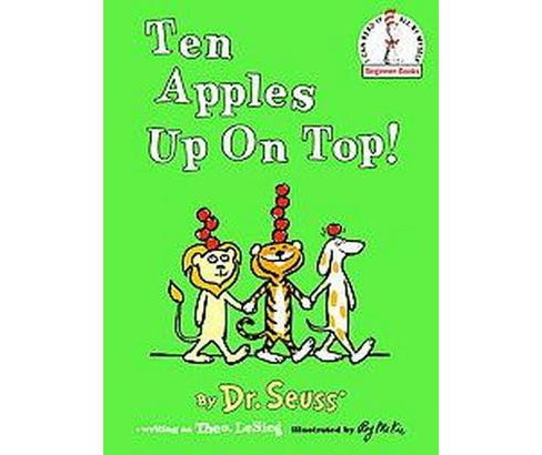 Ten Apples Up on Top! (Beginner Books Series) (Reissue) (Hardcover) by Dr Seuss - image 1 of 1