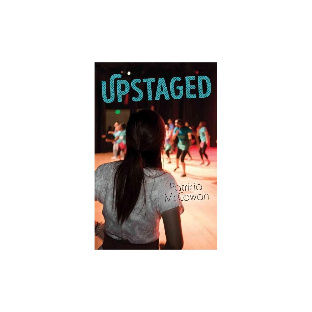 Upstaged (Paperback) (Patricia Mccowan)