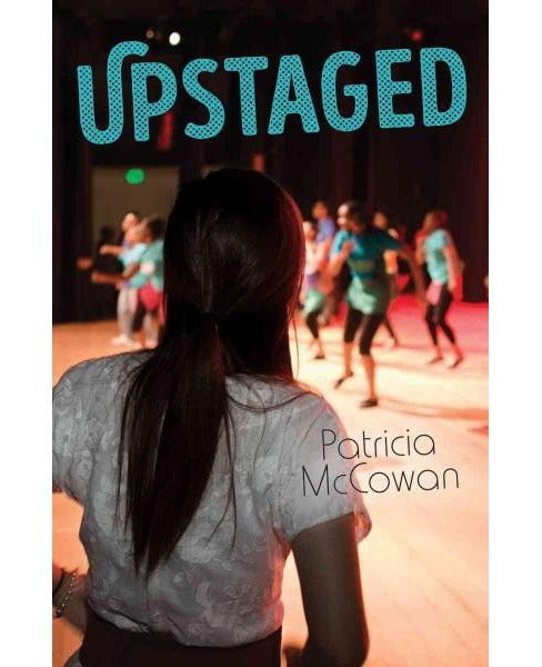 Upstaged (Paperback) (Patricia Mccowan) - image 1 of 1